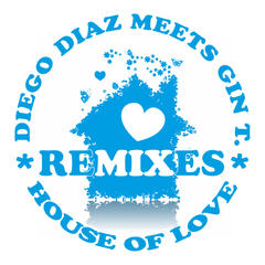 House of Love (Remixes)