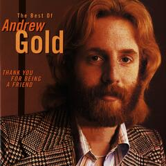 Thank You For Being a Friend: The Best Of Andrew Gold