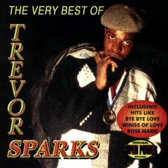 The Very Best of Trevor Sparks