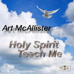 Holy Spirit Teach Me