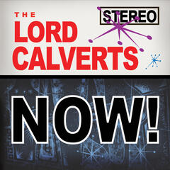The Lord Calverts... Now!