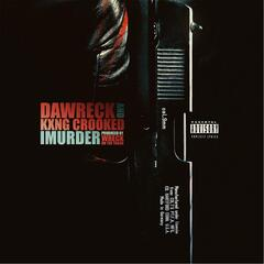 Imurder  (feat. Kxng Crooked)