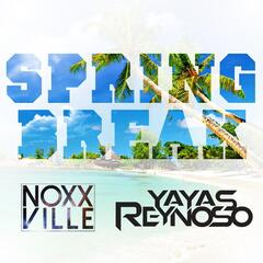 Spring Break (feat. Yayas Reynoso)