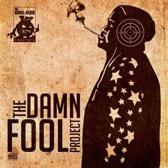 The Damn Fool Project