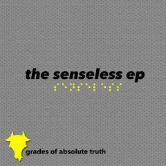 The Senseless EP