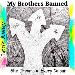 Look Away / She Dreams in Every Colour