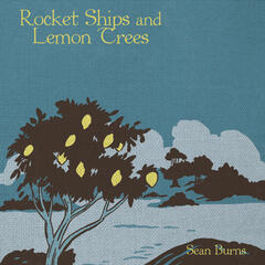 Rocket Ships and Lemon Trees