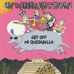 Get Off Mi Quesadilla