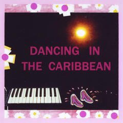Dancing in the Caribbean