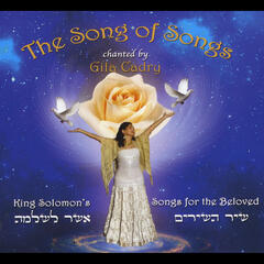 The Song of Songs: King Solomon's Songs for the Beloved