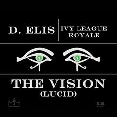 The Vision (Lucid) [feat. Ivy League Royale]