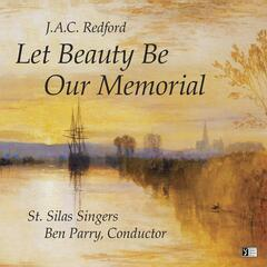 J.A.C. Redford: Let Beauty Be Our Memorial