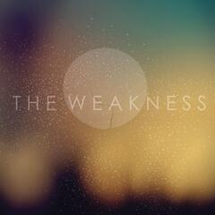 THE WEAKNESS