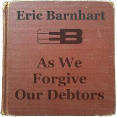 As We Forgive Our Debtors (2nd Edition)