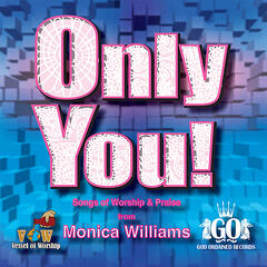 Only You! (Songs of Worship)