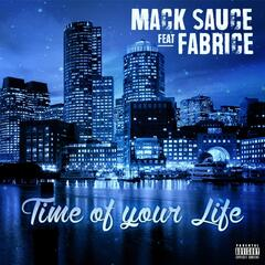 Time of Your Life (feat. Fabrice)