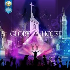 Glory in the House