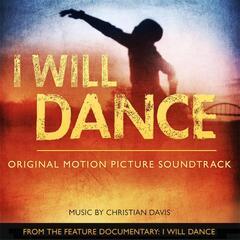 I Will Dance (Original Motion Picture Soundtrack)