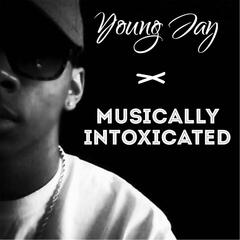 Musically Intoxicated