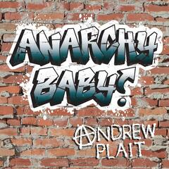 Anarchy Baby!
