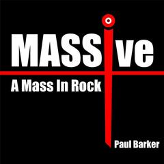 Massive: A Mass in Rock