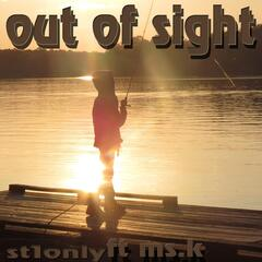 Out of Sight (feat. Ms. K)