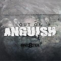 Out of Anguish