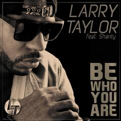 Be Who You Are (feat. Shanty)