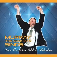 Murray the Sock Man Sings Yiddish Melodies