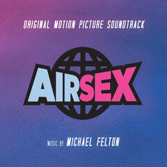 Air Sex (Original Motion Picture Soundtrack)