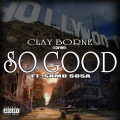 So Good (feat. Samo Sosa)