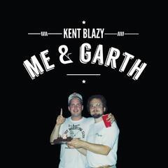 Me & Garth