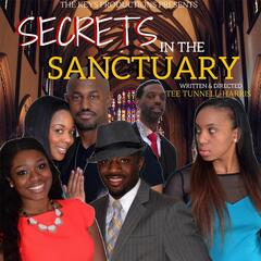 Secrets in the Sanctuary (feat. Tamika Hall, Dion LeMon, A Jermaine Nixon, Joy Grimmage & Chase Lamar Smith)