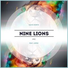 Nine Lions 2015 (feat. Lopez)