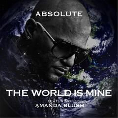The World Is Mine (feat. Amanda Blush)