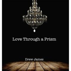 Love Through a Prism