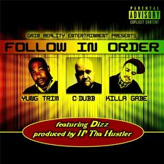 Follow in Order (feat. Dizz)