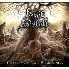 Cataclysms and Beginnings