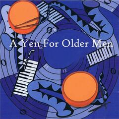 A Yen for Older Men