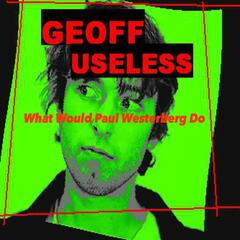 What Would Paul Westerberg Do? (feat. The Guts)