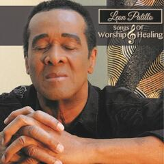 Leon Patillo Songs of Worship and Healing