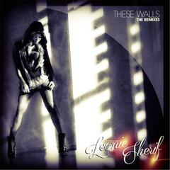 These Walls (The Remixes)