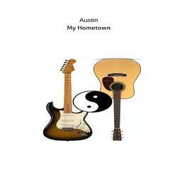 Austin (My Hometown)