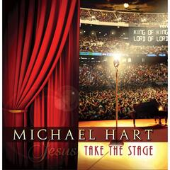 Jesus Take the Stage