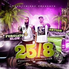 25/8 (feat. Forgiato Blow)