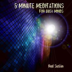 5-Minute Meditations for Busy Minds