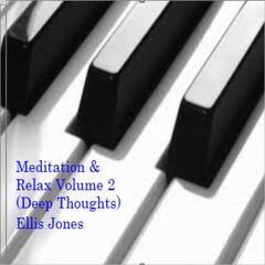 Meditation & Relax, Vol. 2: Deep Thoughts