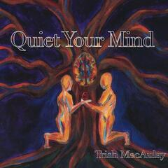 Quiet Your Mind