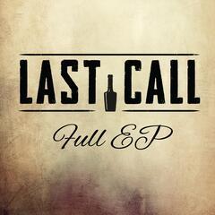 Last Call - EP