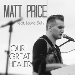 Our Great Healer (feat. Laura Sully)